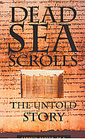 Dead Sea Scrolls : Untold Story (97 Edition)