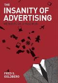 The Insanity of Advertising: Memoirs of a Mad Man