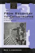 From Recovery to Catastrophe: Municipal Stabilization and Political Crisis
