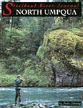 Steelhead River Journal North Umpqua
