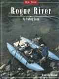 River Journal #6: Rogue River