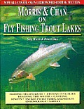 Morris & Chan Fly Fishing Trout Lakes