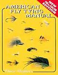 American Fly Tying Manual Dressings & Me