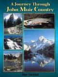 Journey Through John Muirs Country