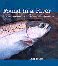 Found in a River: Steelhead & Other Revelations