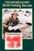 Steelhead & Salmon Drift Fishing Secrets