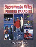 Sacramento Valley Fishing Paradise