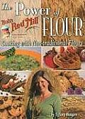 The Power of Flour: Cooking with Non-Traditional Flours Cover