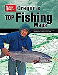 Oregons Top Fishing Maps A Collection of the Most Requested Fishing Map Features Printed in F&h News