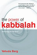 The Power of Kabbalah - Technology for the Soul