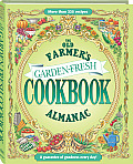 The Old Farmer's Almanac Garden Fresh Cookbook (Old Farmer's Almanac)