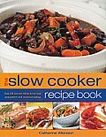 Slow Cooker Recipe Book Over 220 One Pot
