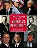 History of the American Presidency - Revised
