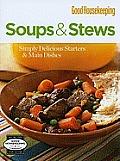 Good Housekeeping Soups & Stews