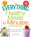 Everything Healthy Meals in Minutes Book Quick & Easy Recipes for Shedding Pounds Fast