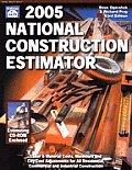 2005 National Construction Estimator