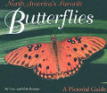 North Americas Favorite Butterflies A Pictorial Guide