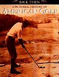 A Pictorial History of American Golf