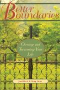 Better Boundaries: Owning and Treasuring Your Life Cover
