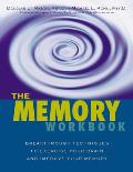 The Memory Workbook: Breakthrough Techniques to Exercise Your Brain and Improve Your Memory Cover