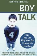 Boy Talk: How Understanding Your Pain Can Heal Your Life