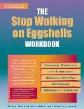 Stop Walking on Eggshells Workbook Practical Strategies for Living with Someone Who Has Borderline Personality Disorder