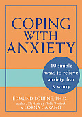 Coping with Anxiety 10 Simple Ways to Relieve Anxiety Fear & Worry