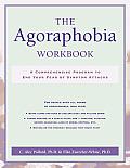 Agoraphobia Workbook A Comprehensive P