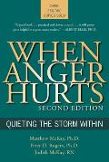 When Anger Hurts 2ND Edition