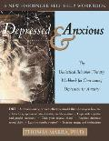 Depressed & Anxious: The Dialectical Behavior Therapy Workbook for Overcoming Depression & Anxiety (New Harbinger Self-Help Workbook) Cover