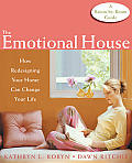 The Emotional House: Room-By-Room Therapy for Your Home