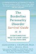 Borderline Personality Disorder Survival Guide Everything You Need to Know about Living with BPD