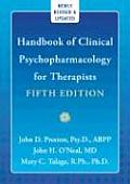Handbook of Clinical Psychopharmacolgy for Therapists (5TH 08 - Old Edition)