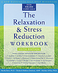 The Relaxation & Stress Reduction Workbook (New Harbinger Self-Help Workbook) Cover