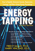Energy Tapping How to Rapidly Eliminate Anxiety Depression Cravings & More Using Energy Psychology