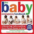 Baby Emergency Handbook Lifesaving Iinformation Every Parent Needs to Know