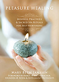 Pleasure Healing: Mindful Practices & Sacred Spa Rituals for Self-Nurturing Cover