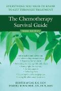 Chemotherapy Survival Guide 3rd Edition Everything