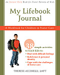 My Lifebook Journal: A Workbook for Children in Fostercare [With CDROM]