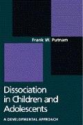 Dissociation in Children and Adolescents: Developmental Perspective, a
