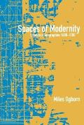 Spaces of Modernity Londons Geographies 1680 1780