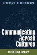 Communicating Across Cultures (99 Edition)