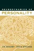 Neurodynamics Of Personality