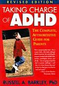 Taking Charge of Adhd Rev Edition Cover
