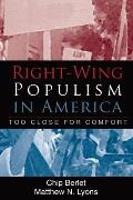 Right-Wing Populism in America: Too Close for Comfort (Critical Perspectives) Cover