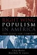 Right-Wing Populism in America: Too Close for Comfort (Critical Perspectives)