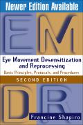 Eye Movement Desensitization & Reprocessing EMDR Second Edition Basic Principles Protocols & Procedures