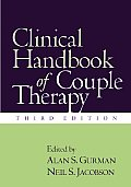 Clinical Handbook of Couple Therapy, Third Edition
