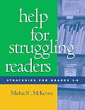 Help for Struggling Readers: Strategies for Grades 3-8