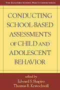 Conducting School-Based Assessments of Child and Adolescent Behavior